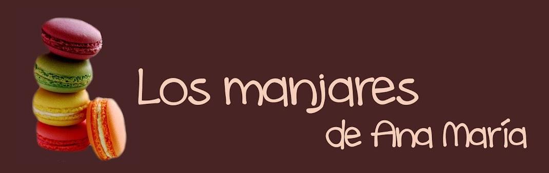 Los manjares de Ana María