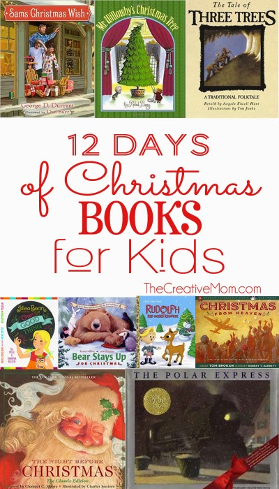 http://www.thecreativemom.com/12-christmas-books-kids/