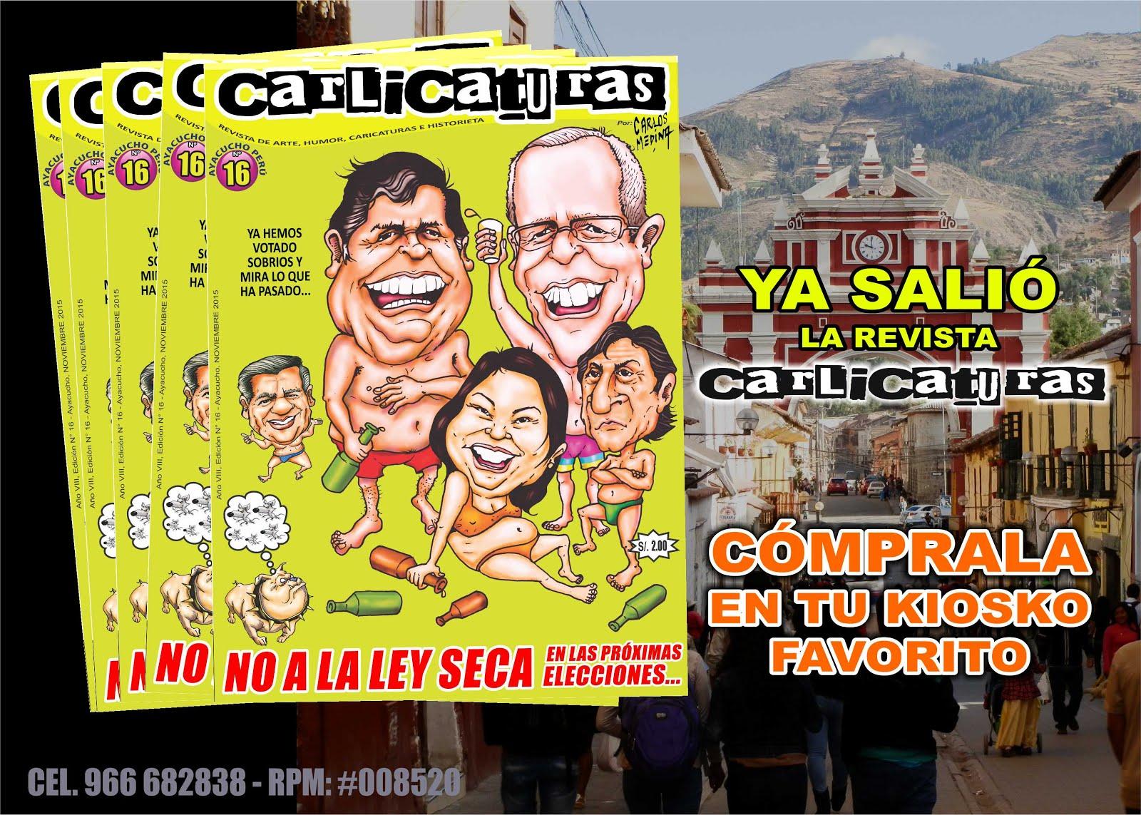 YA SALIÓ LA REVISTA CARLICATURAS N° 16, CÓMPRALA ANTES QUE LA CENSUREN