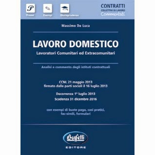 Lavoro domestico 2014. Lavoratori comunitari ed extracomunitari. Commentato