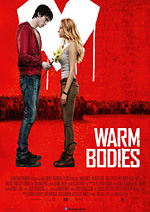 warm bodies - he's still dead but he's getting warmer