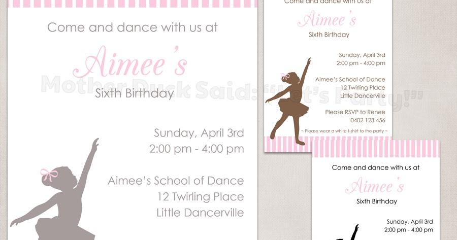 mother duck said lets party little dancer invitation little