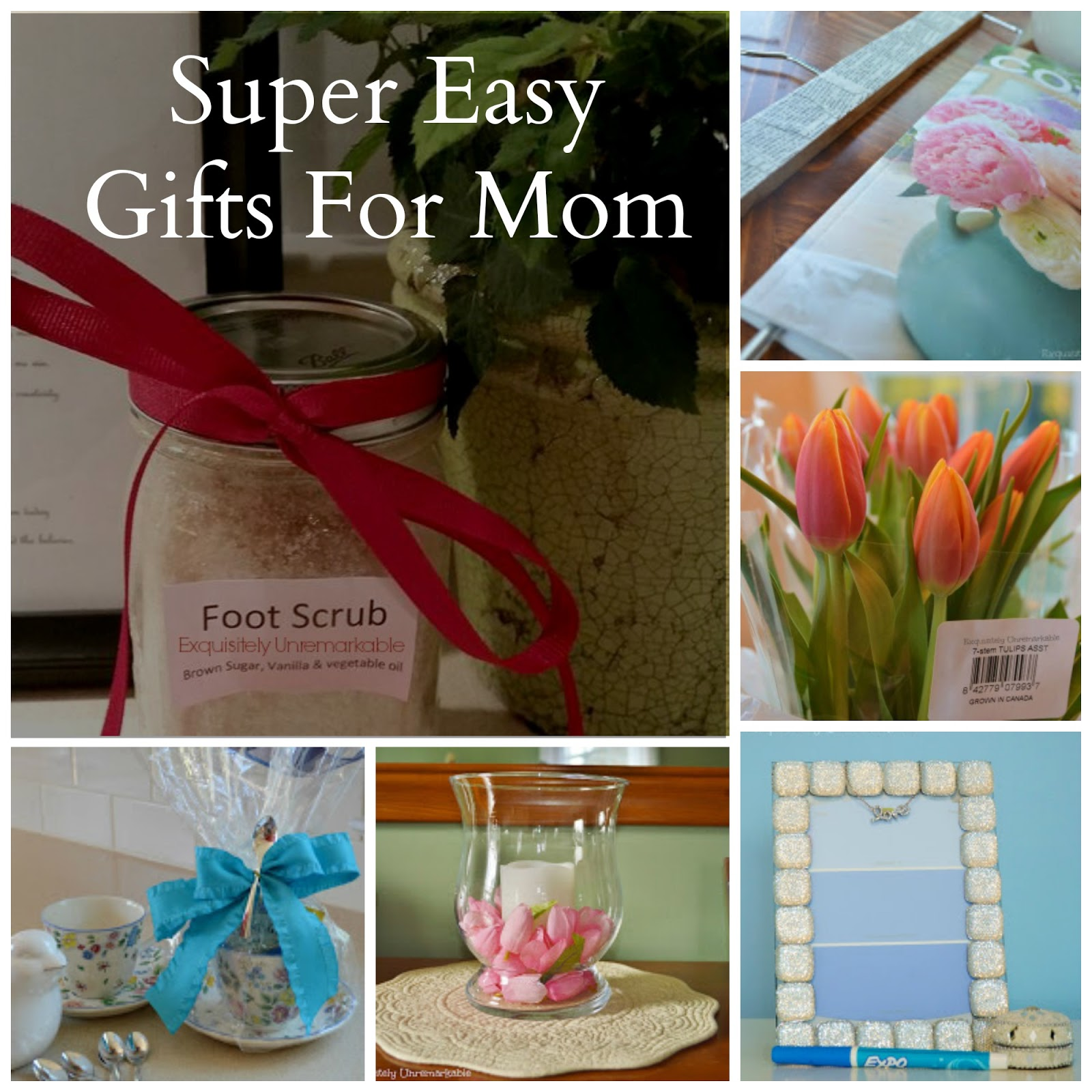 Easy DIY Mother's Day Gift Ideas |Exquisitely Unremarkable