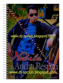 Andra Respati Lagu Minang Full Album Nabila