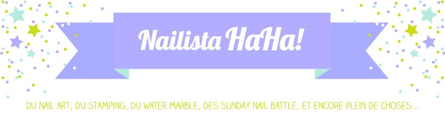 Nailista Ha Ha!