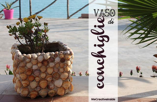 tutorial diy vaso di conchiglie fai da te ME creativeinside