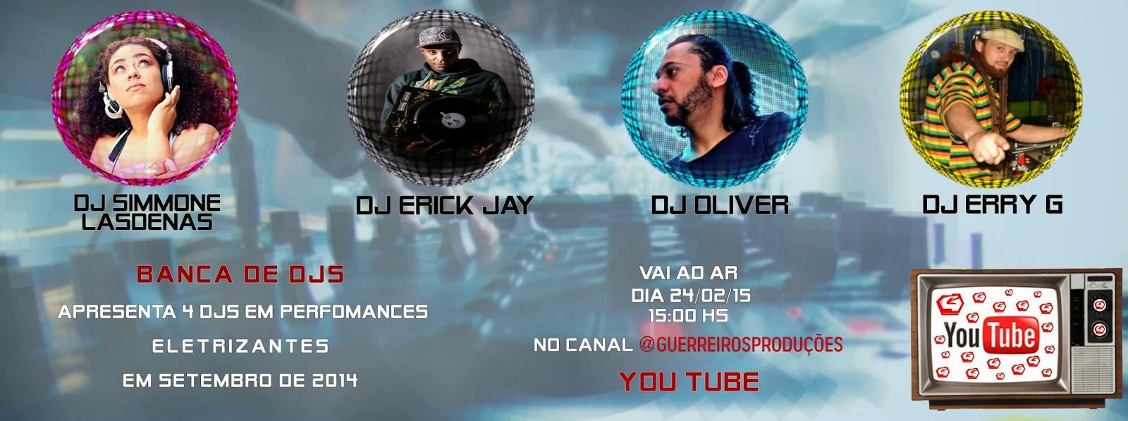 Lançamento vídeo Banca de DJ'S