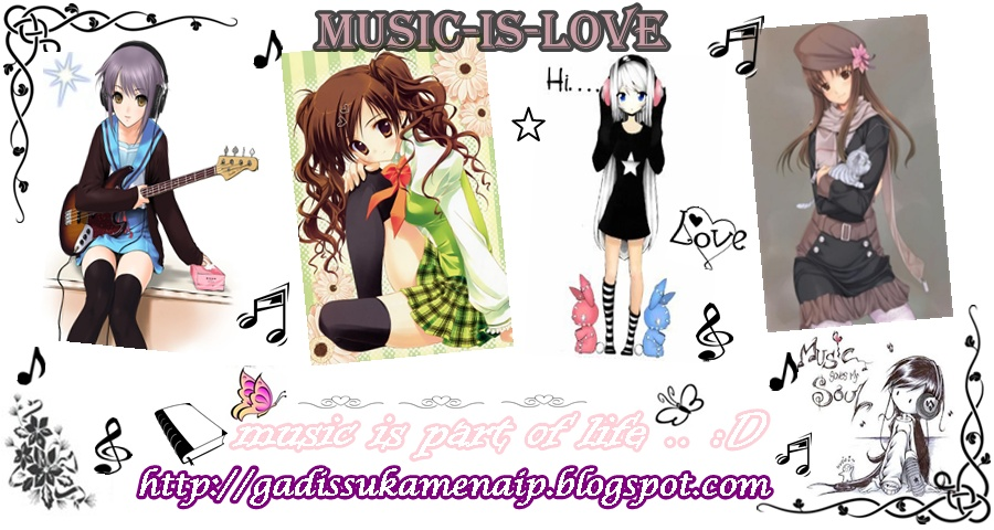 ! :: ♥ mUsIc-iS-lOvE ♥ :: !