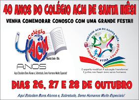 40 ANOS DO COLÉGIO ACM DE SANTA INÊS