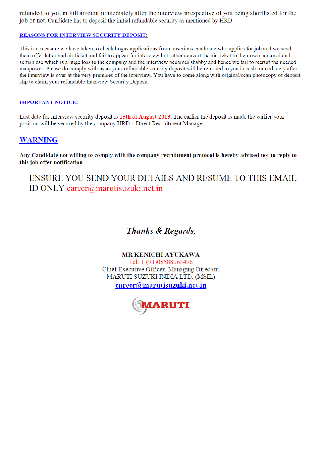 by the ca of the ca and for the ca beware of fake employers at a first glance this letter looks as if it has been directly sent by maruti suzuki but in reality this has been sent by the same spammers