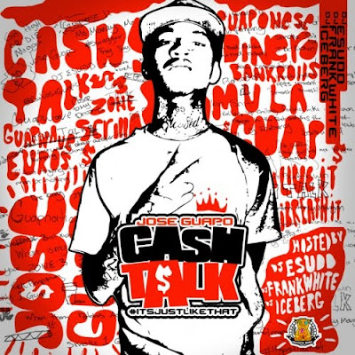 Jose_Guapo-Cash_Talk-(Bootleg)-2011