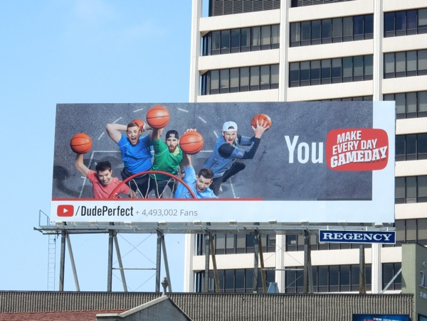 Dude Perfect You make every day game day billboard