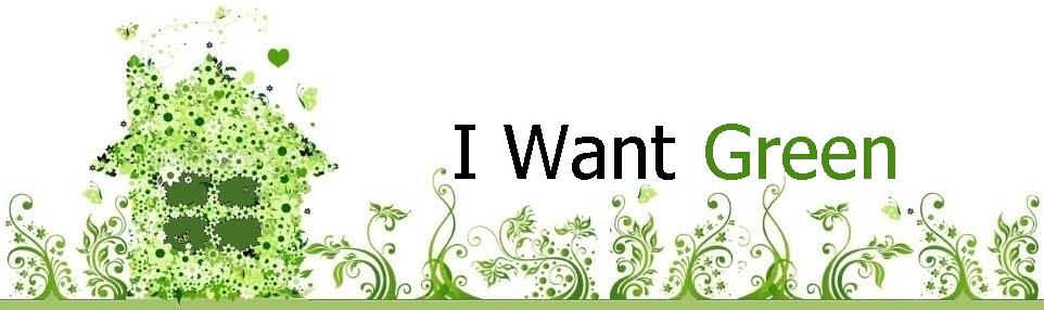 I Want Green