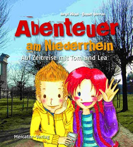 """""""Abenteuer am Niederrhein - Auf Zeitreise mit Tom & Lea"""""""