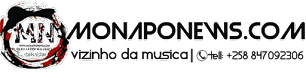 Monapo News|Portal de Músicas™