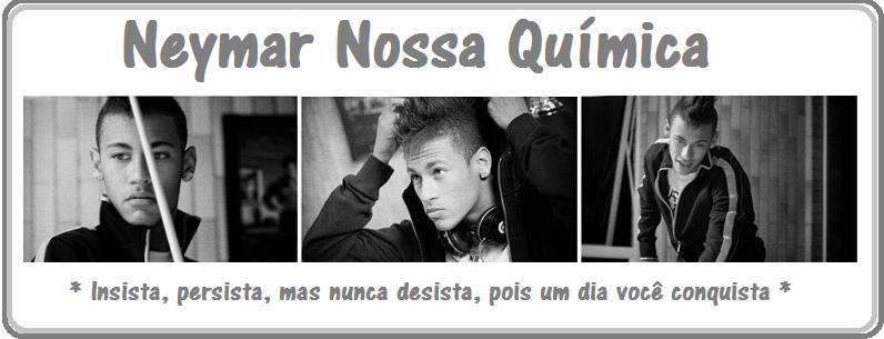 Neymar: Nossa Química