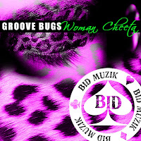 Groove Bugs Woman Cheeta Bid Muzik