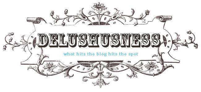 Delushusness