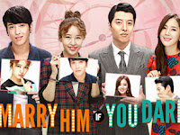 Korean Drama Marry Him If You Dare + OST Subtitle Indonesia