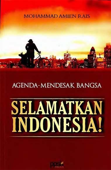 Selamatkan Indonesia Amin Rais