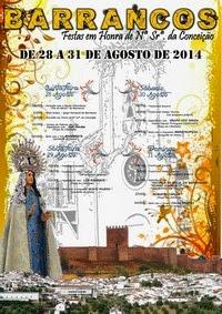 Barrancos- Festas em Hª de Nª Srª da Conceição 2014- 28 a 31 Agosto