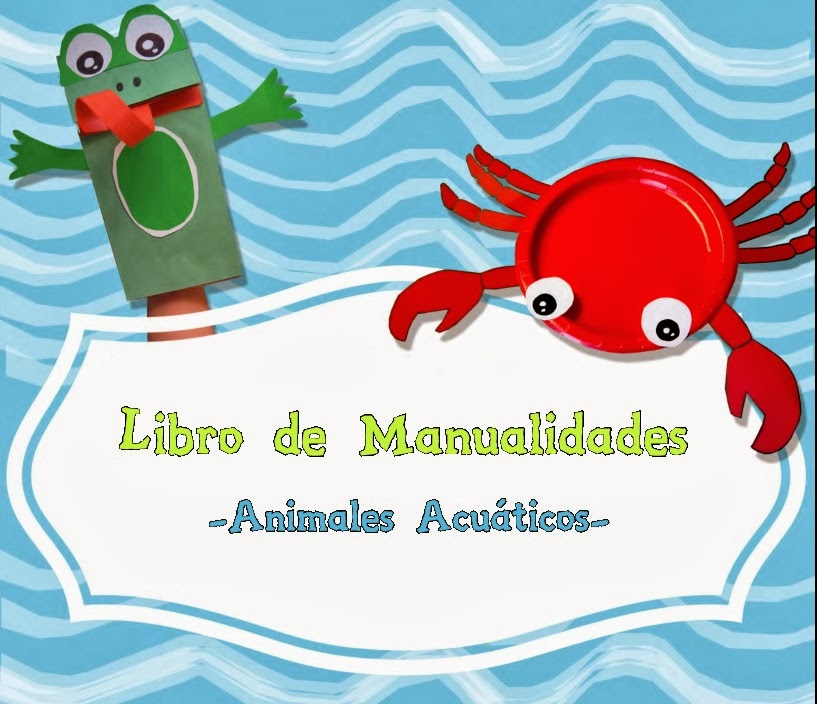 http://www.teacherspayteachers.com/Product/Craft-Book-Aquatic-Creatures-Libro-de-Manualidades-Animales-Acuaticos-683269