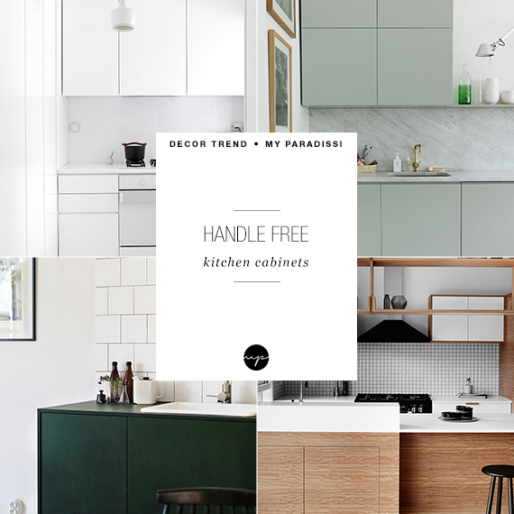 DESIGN TREND: Handle free kitchen cabinets | My Paradissi