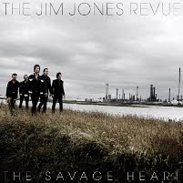 "THE JIM JONES REVUE -  ""The Savage Heart"""