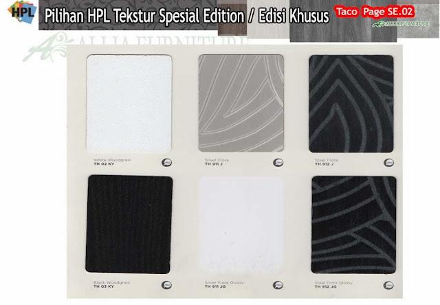 SE.02 HPL Taco motif tekstur edisi khusus