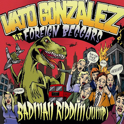 Vato Gonzalez - Badman Riddim (feat. Foreign Beggars) Lyrics