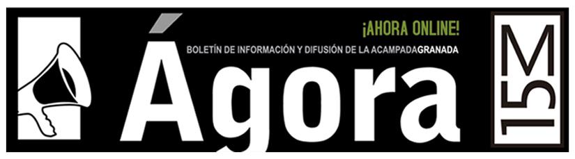 Ágora - Periódico de AcampadaGranada