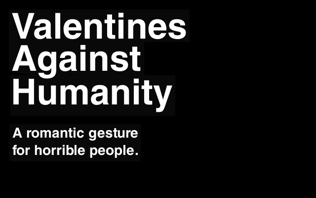 A Safe Mooring: Valentines Against Humanity
