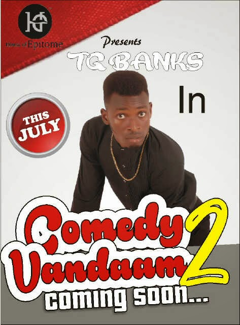 TG BANKS IN COMEDY VANDAMM 2 COMING SOON