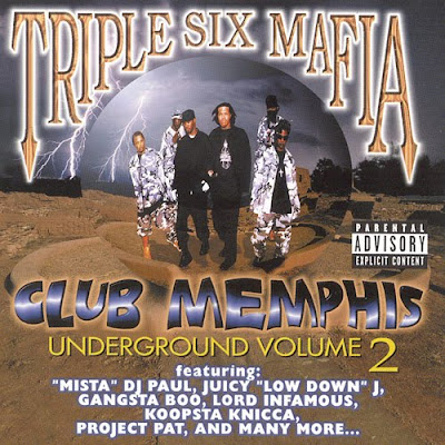 Three_6_Mafia-Underground_Vol_2_Club_Memphis-1999-NLS