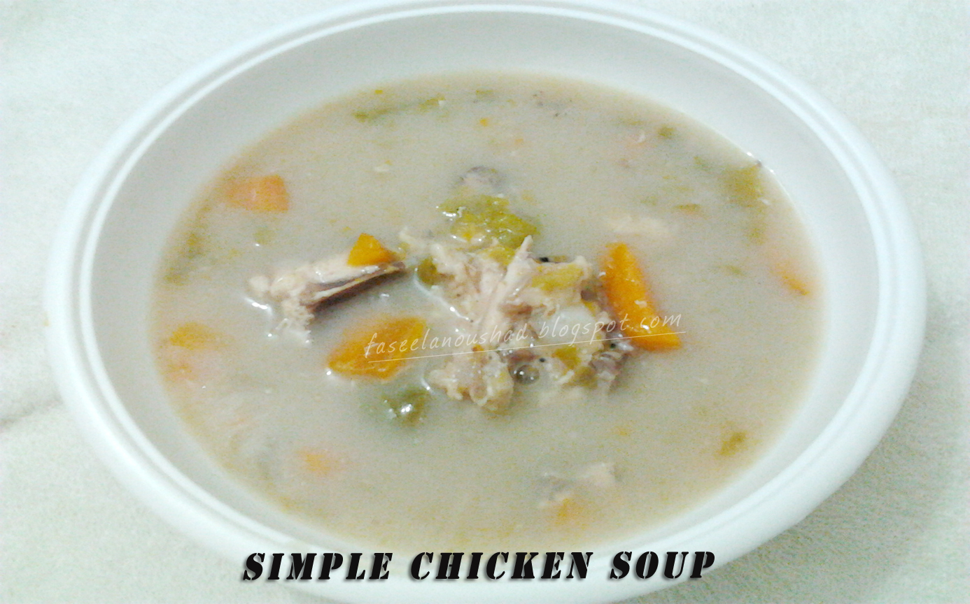 GOOD FOOD ENDS WITH GOOD TALK: Simple Chicken Soup