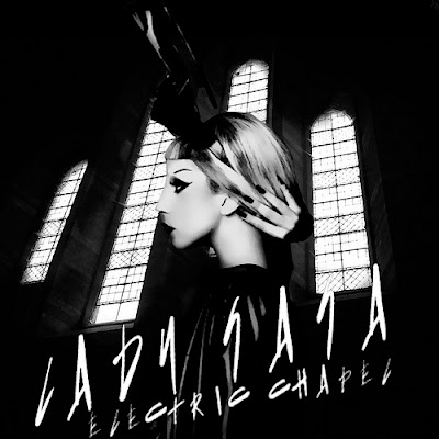 Lady GaGa - Electric Chapel Lyrics