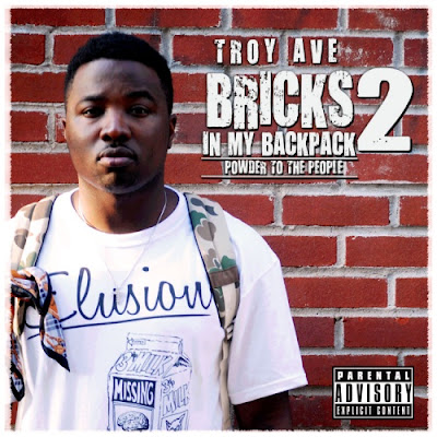 Troy_Ave-Bricks_In_My_Backpack_2-(Bootleg)-2011