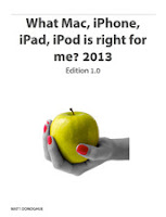 What Mac, iPhone, iPad, iPod is right for me? 2013 Edition 1.0