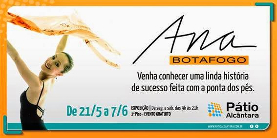 """Pátio Alcântara recebe a exposição """"Ana Botafogo: uma história de sucesso"""""""