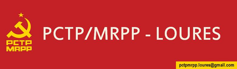 Blog da Organização do PCTP/MRPP em Loures