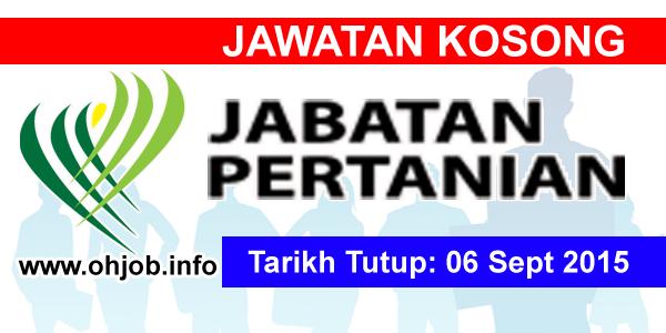 Jawatan Kerja Kosong Jabatan Pertanian logo www.ohjob.info september 2015