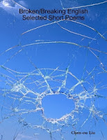 Broken/Breaking English: Selected Short Poems