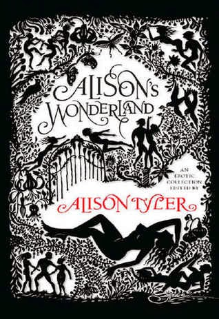 Alison's Wonderland (Alyson Tyler)