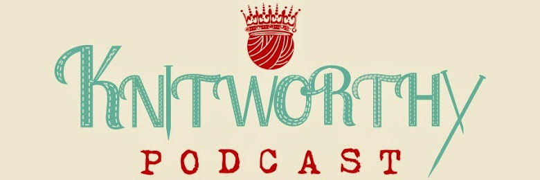 Knitworthy Podcast