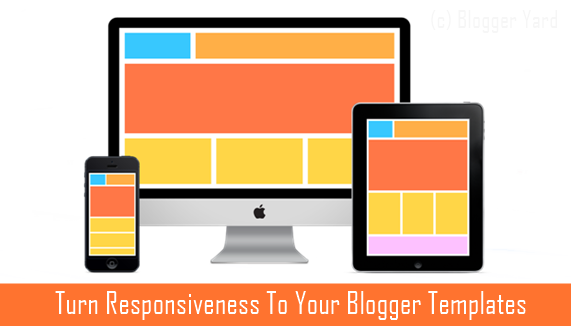 How To Make Your Blogger Template Responsive