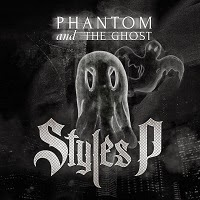 Styles P - Phantom and the Ghost (Real Hip-hop)