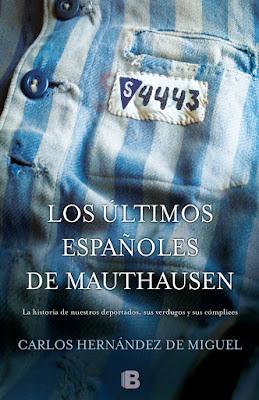 Los últimos españoles de Mauthausen - Carlos Hernández de Miguel (2014)