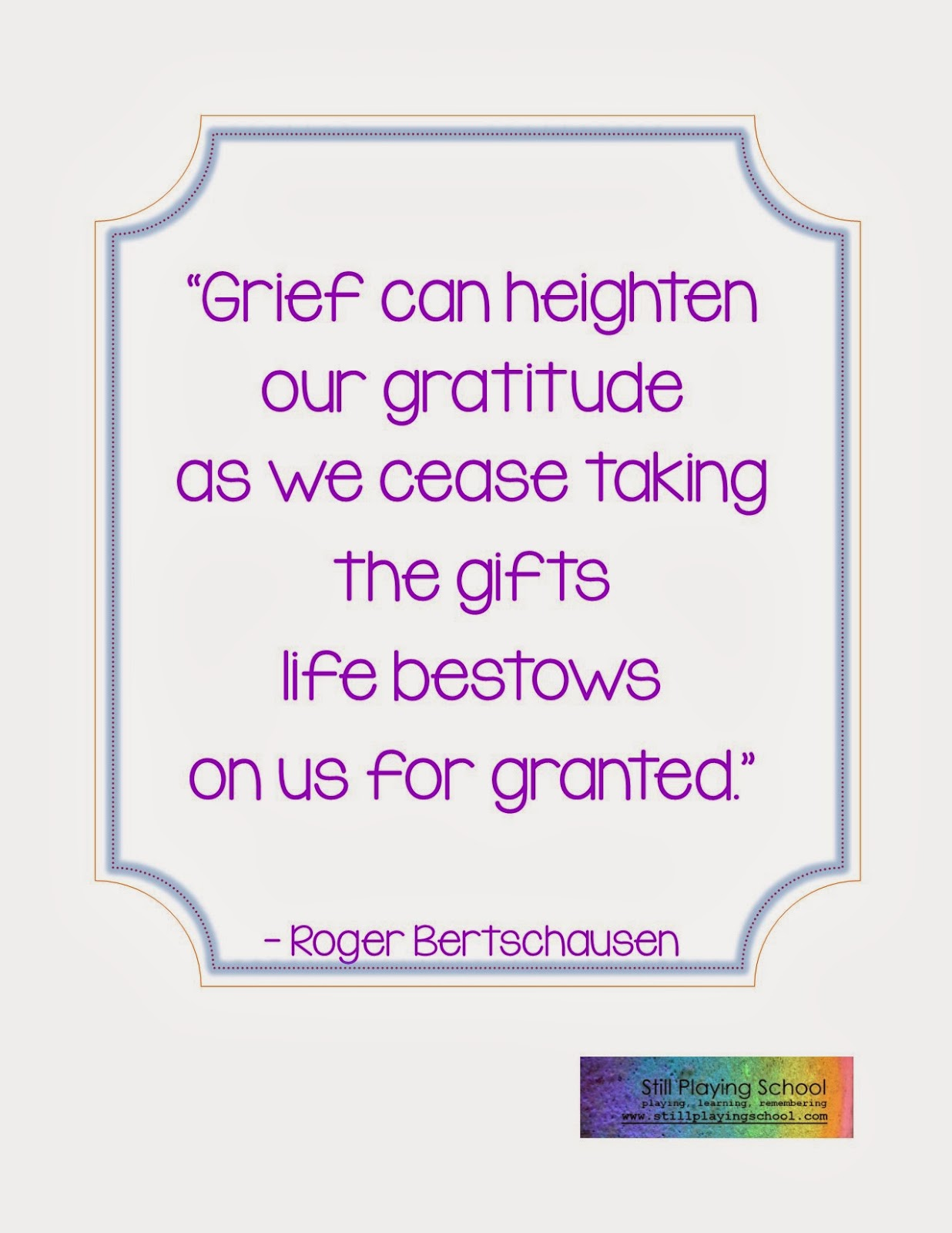 Still Playing School: 21 Days of Gratitude: Support While Grieving