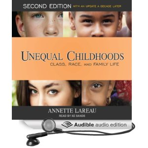 annette lareau on unequal childhoods In her 2003 book, unequal childhoods, she explains that middle-class families raised their children in a different way than working-class and poor families, and that these differences cut across.