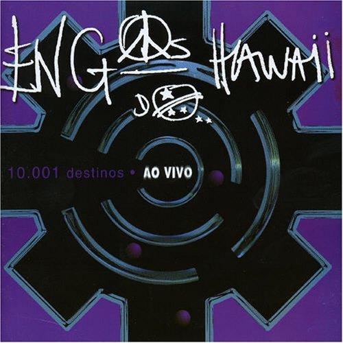 O Caminhante Noturno: Engenheiros do Hawaii - 10.001 Destinos